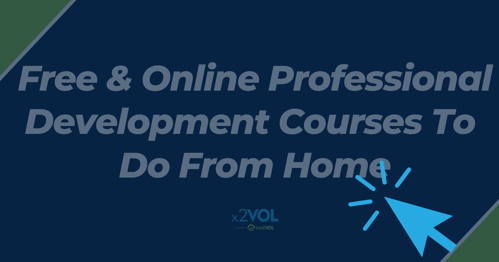 Free and Online Professional Development Courses To Do From Home