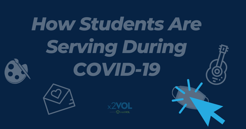 How Students are Serving During COVID-19