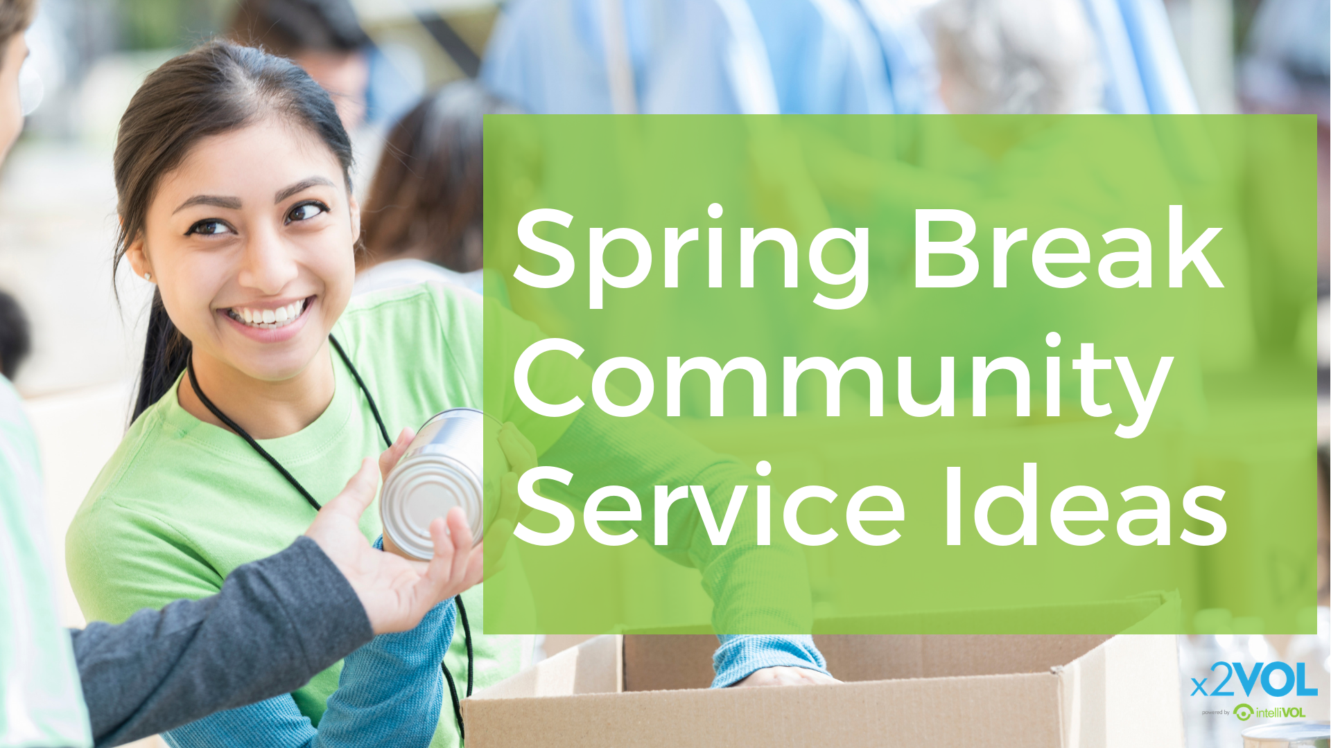 Spring Break Community Service Ideas