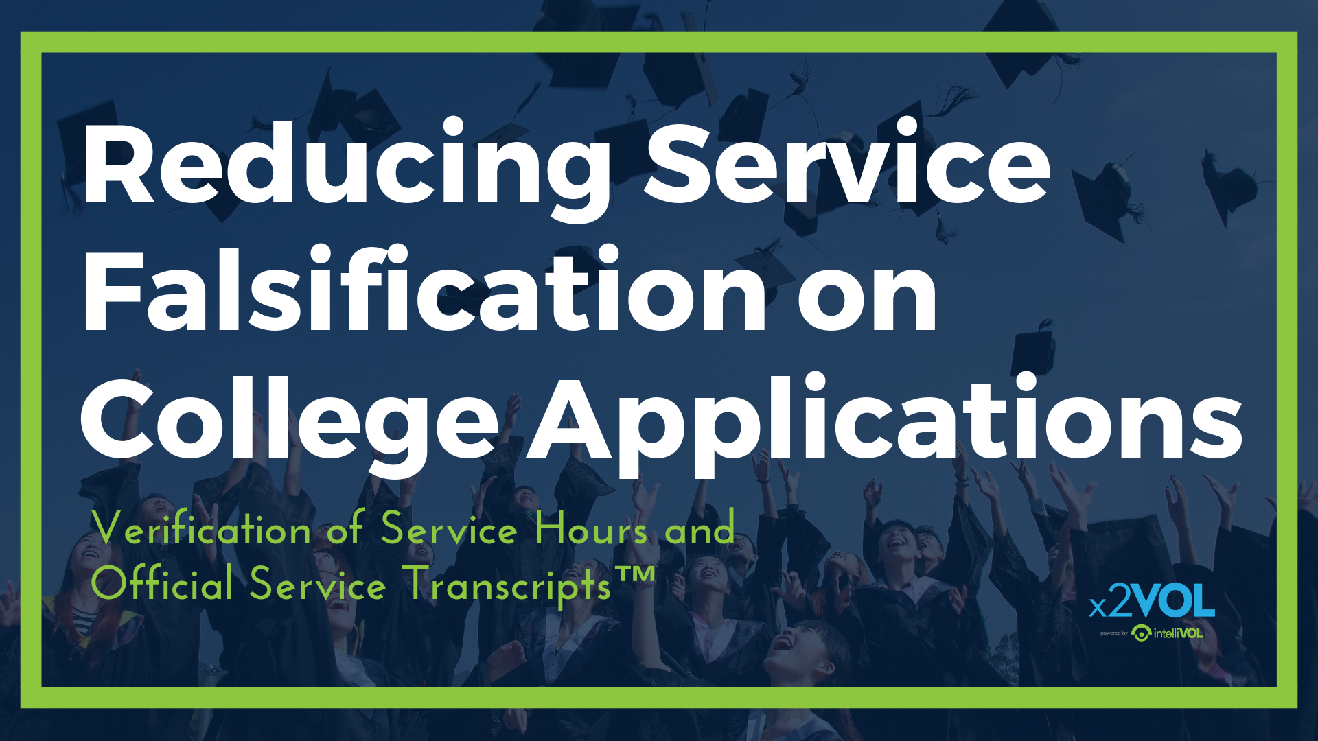 Reducing Service Falsification on College Applications