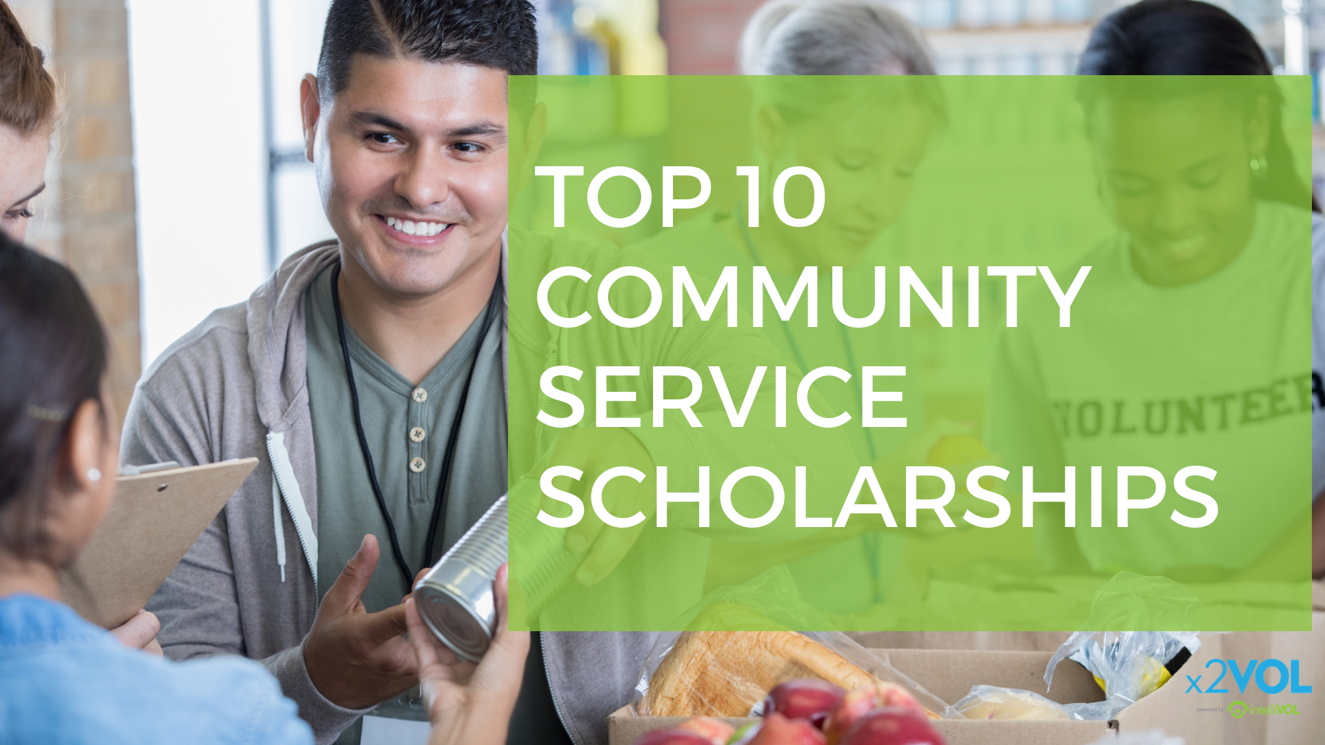 Top 10 Community Service Scholarships
