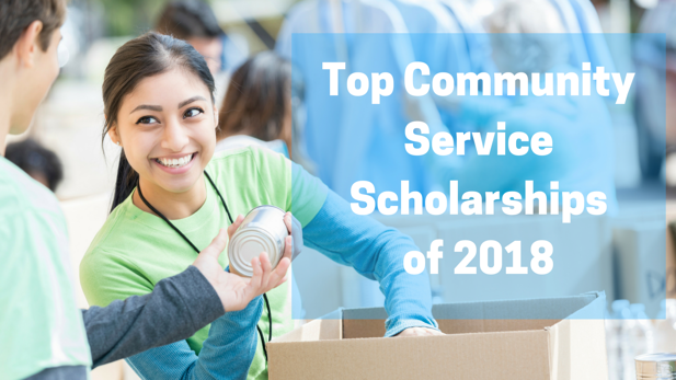 Top Community Service Scholarships of 2018