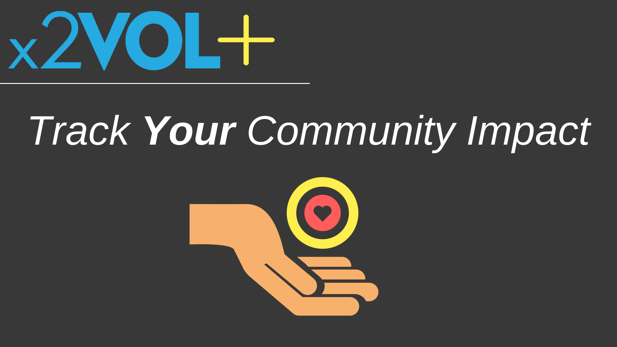 Track Your Community Impact with x2VOL Plus