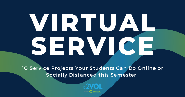 Virtual Service: 10 Service Projects Your Students Can Do Online or Socially Distanced this Semester!