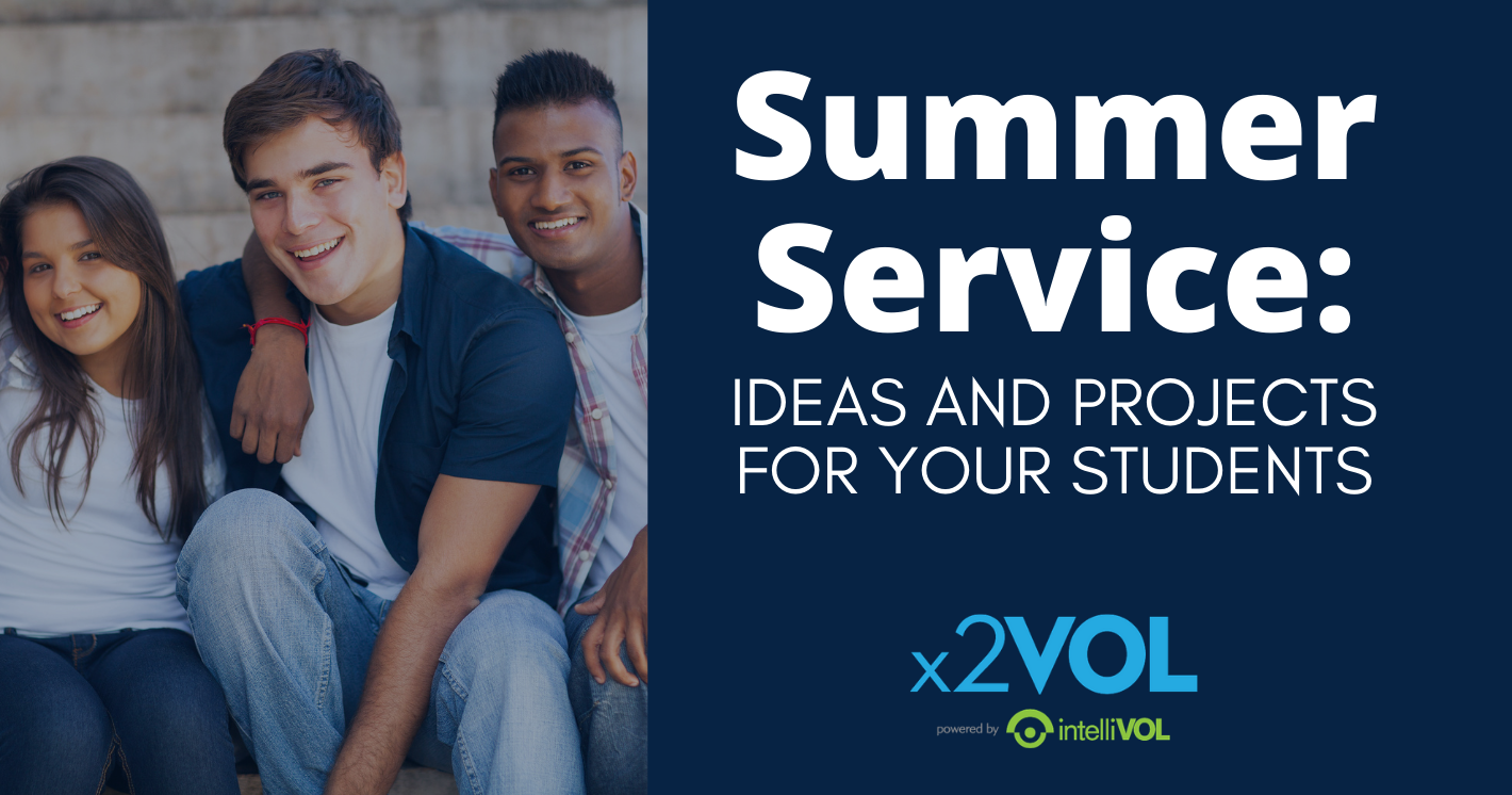 Summer Service Ideas and Projects for Your Students