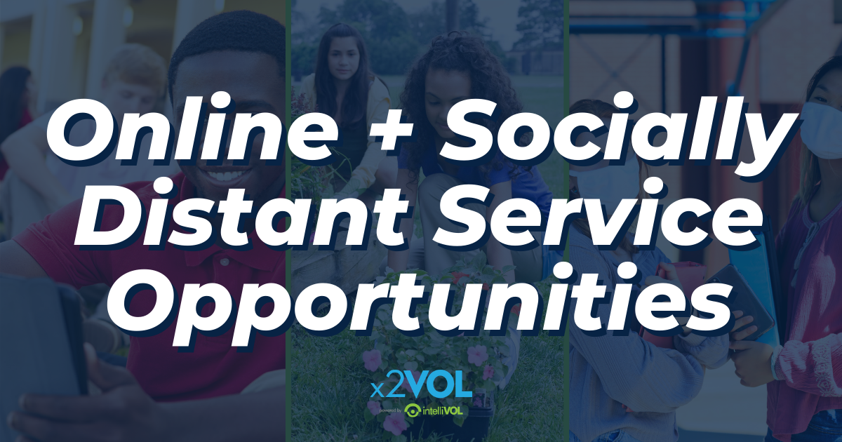 Online and Socially Distant Service Opportunities