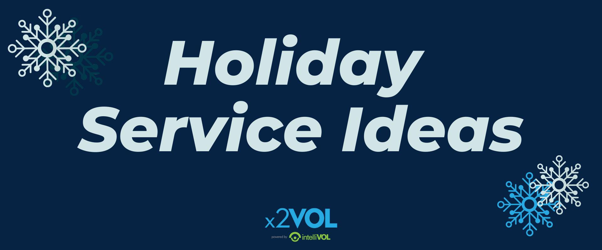 Holiday Service Ideas