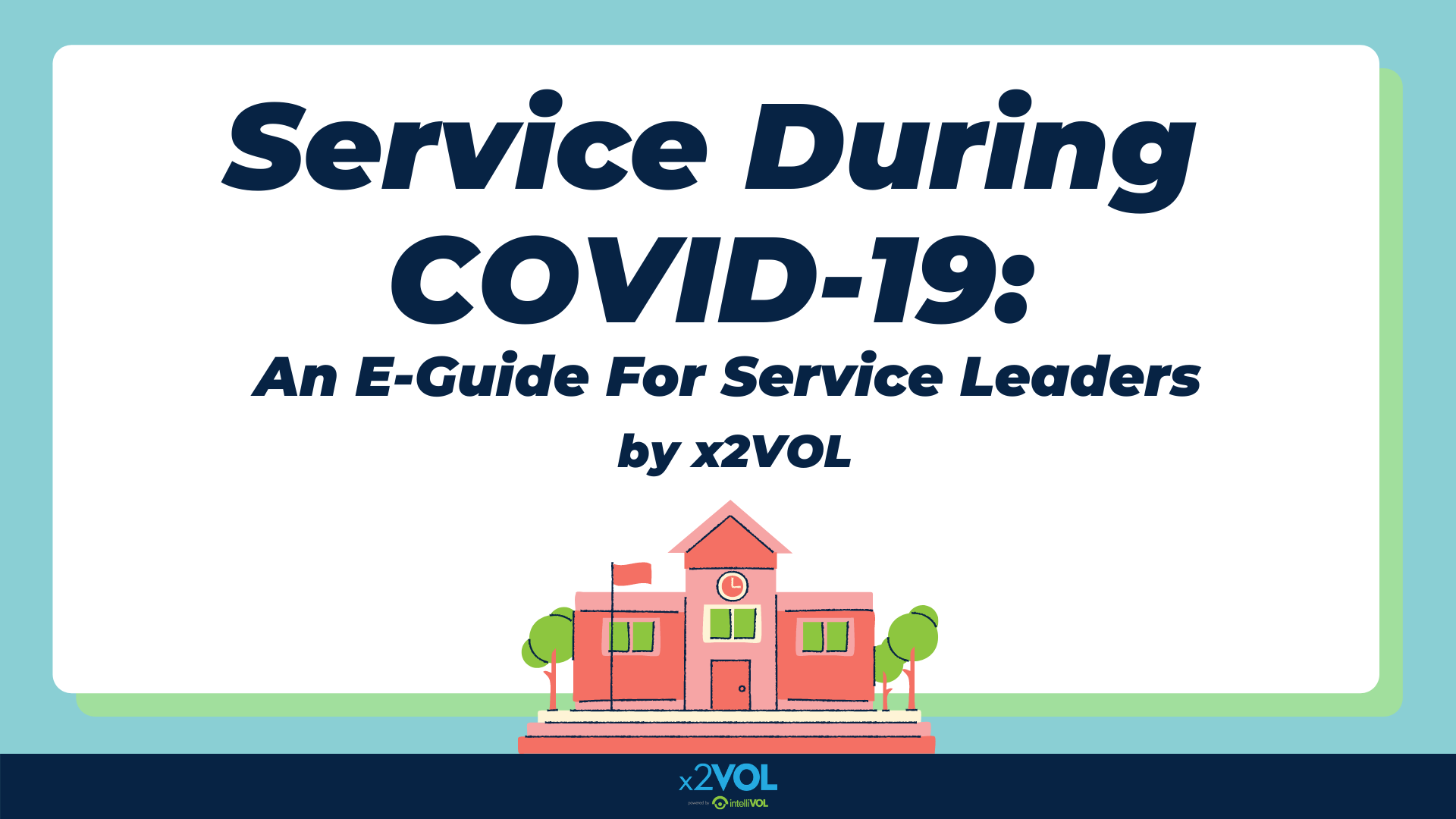 Service During COVID-19: An E-Guide for Service Leaders